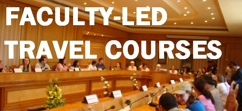 FACULTY LED TRAVEL COURSES